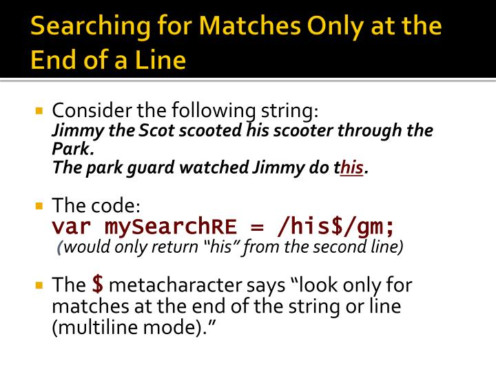 Searching for Matches Only at the End of a Line