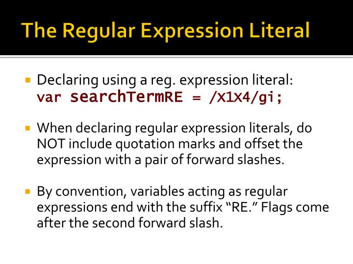 The Regular Expression Literal