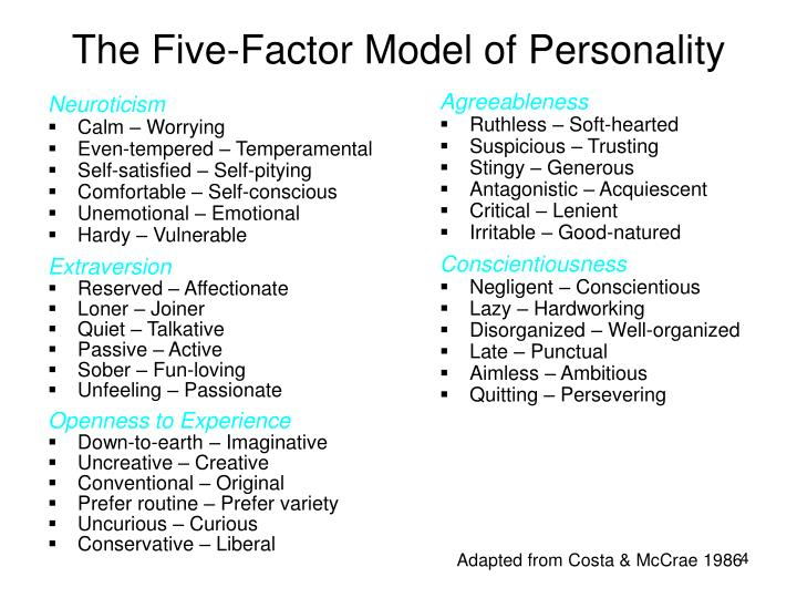 what factors make up the five factor model of personality which factor is the most important which f Trait theories of personality have long attempted to pin down exactly how many personality traits exist earlier theories have suggested a various number of possible traits, including gordon allport's list of 4,000 personality traits, raymond cattell's 16 personality factors, and hans eysenck's three-factor theory.