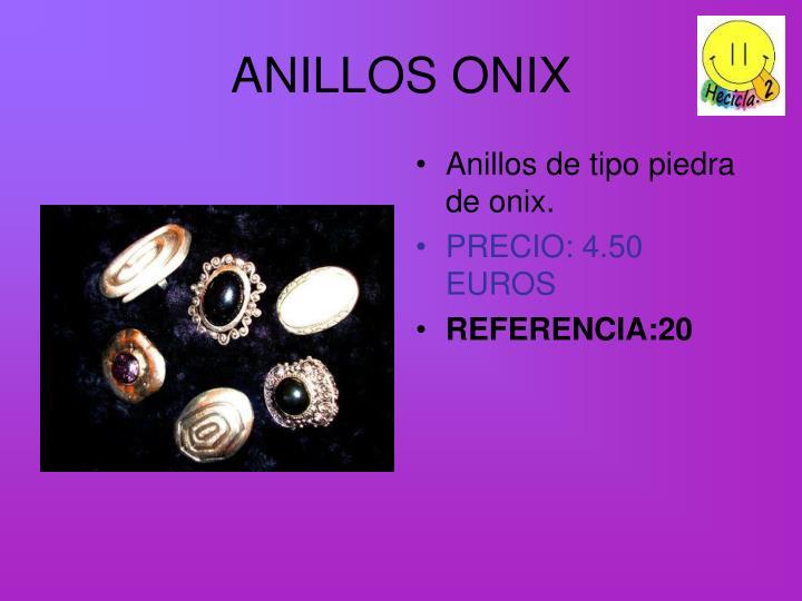 ANILLOS ONIX