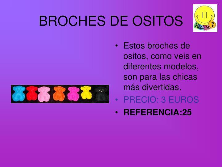 BROCHES DE OSITOS