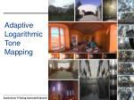 adaptive logarithmic tone mapping