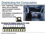 distributing the computation1