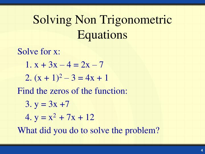 Solving Non Trigonometric Equations
