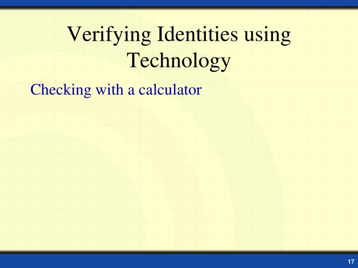 Verifying Identities using Technology