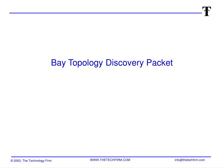 bay topology discovery packet n.