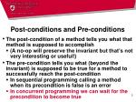 post conditions and pre conditions
