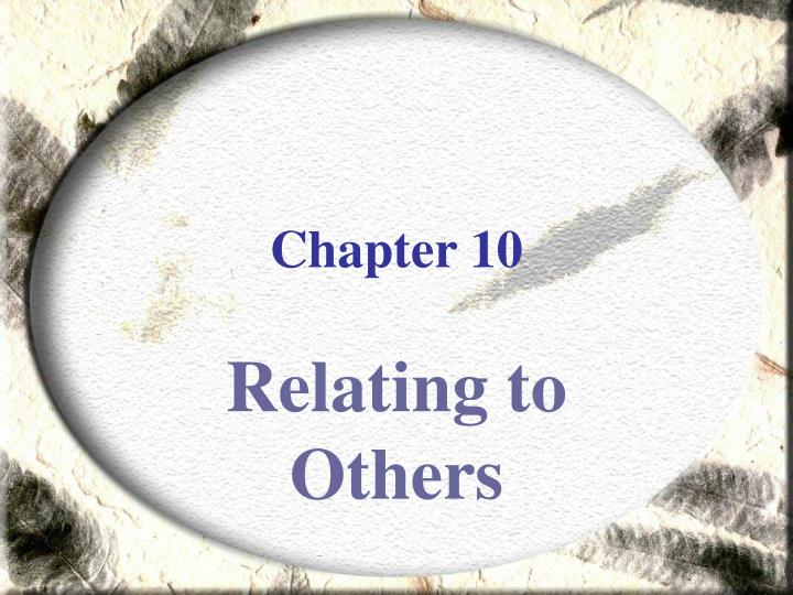 relating to others Copyright 2000, 2001, acj volume 5, issue 3, spring 2002 interpersonal communication: relating to others beebe, steven, beebe.