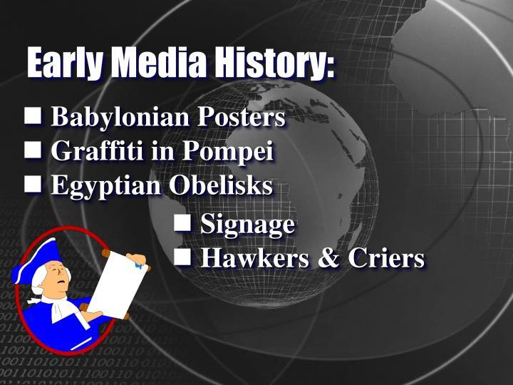 Early Media History: