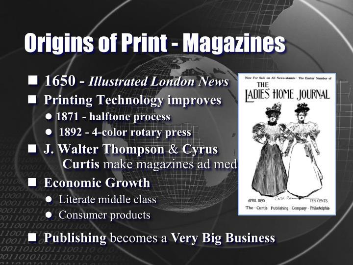 Origins of Print - Magazines