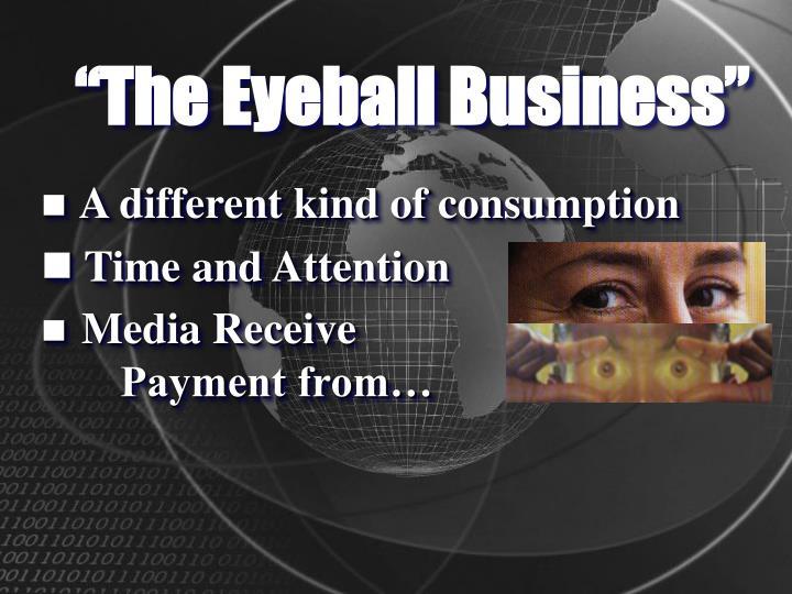 The eyeball business1