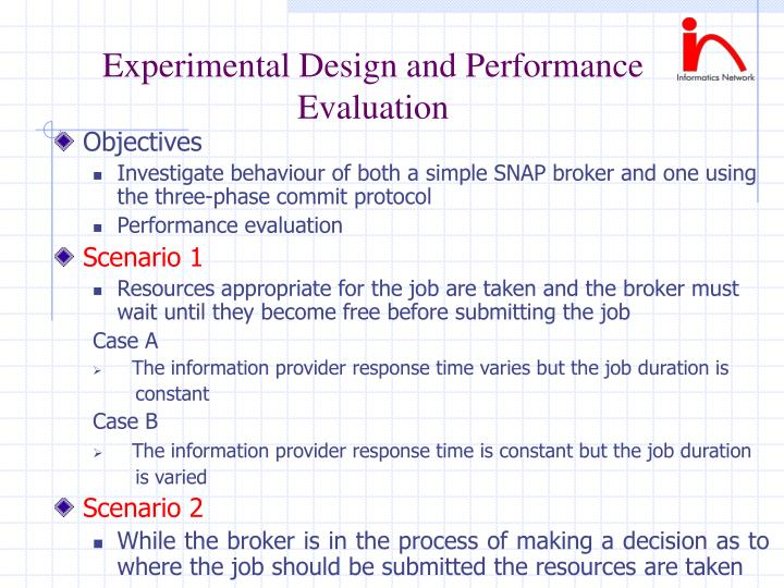 Experimental Design and Performance Evaluation