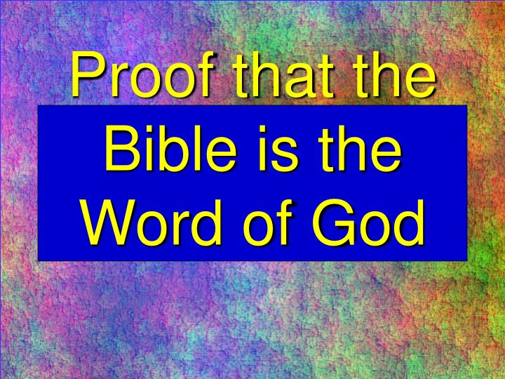 proof that the bible is the word of god n.