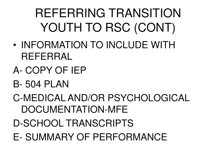 REFERRING TRANSITION YOUTH TO RSC (CONT)