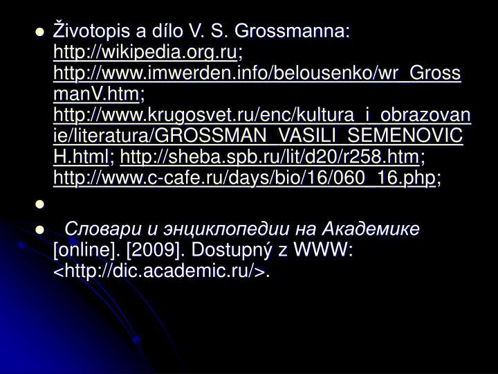 Životopis a dílo V. S. Grossmanna: