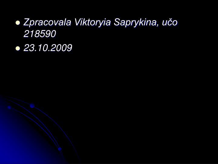 Zpracovala Viktoryia Saprykina, učo 218590