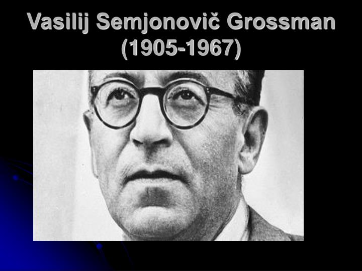 Vasilij Semjonovič Grossman