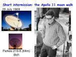 short intermission the apollo 11 moon walk