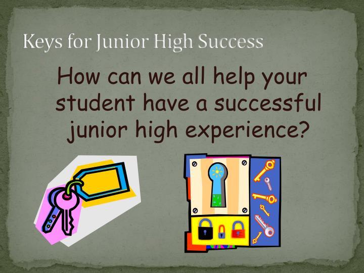 Keys for Junior High Success