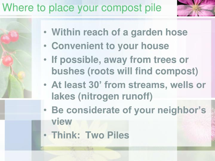 Where to place your compost pile
