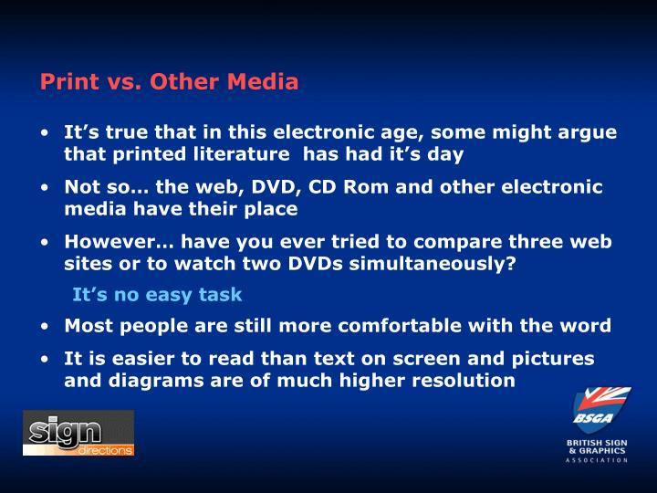 Print vs. Other Media