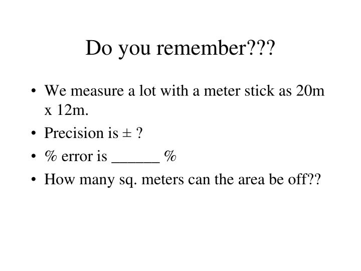 Do you remember???