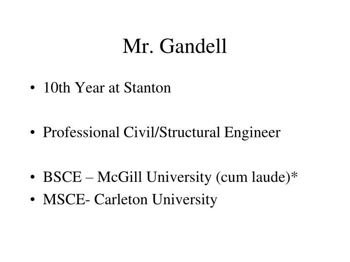 Mr. Gandell