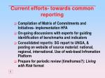 current efforts towards common reporting