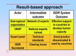 result based approach