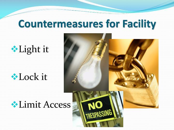 Countermeasures for Facility
