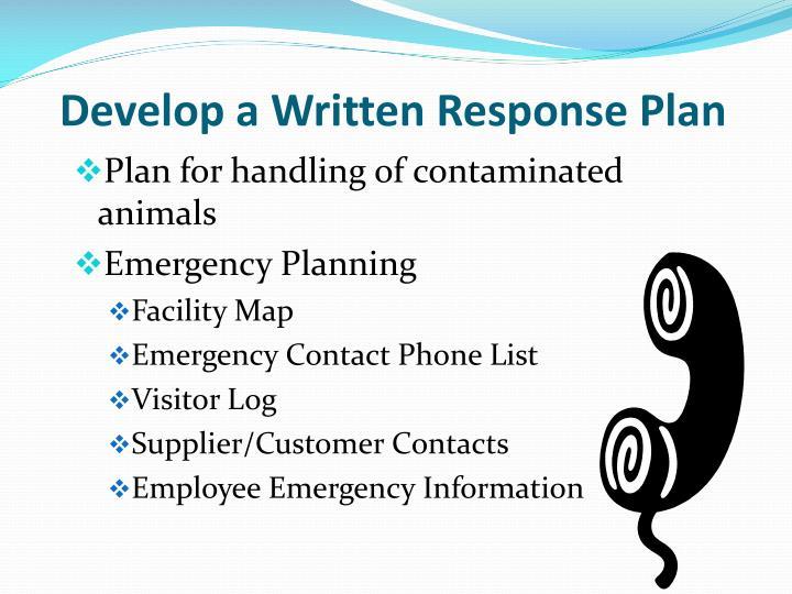 Develop a Written Response Plan