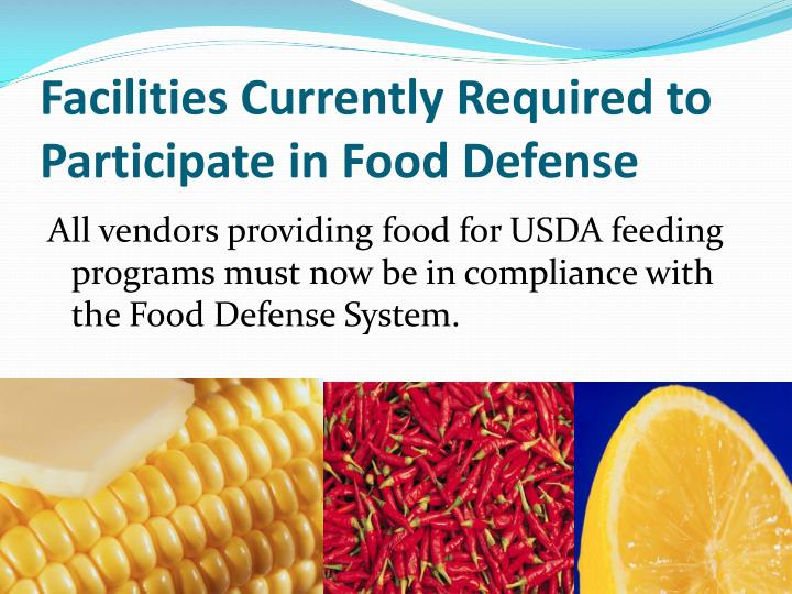 Facilities Currently Required to Participate in Food Defense