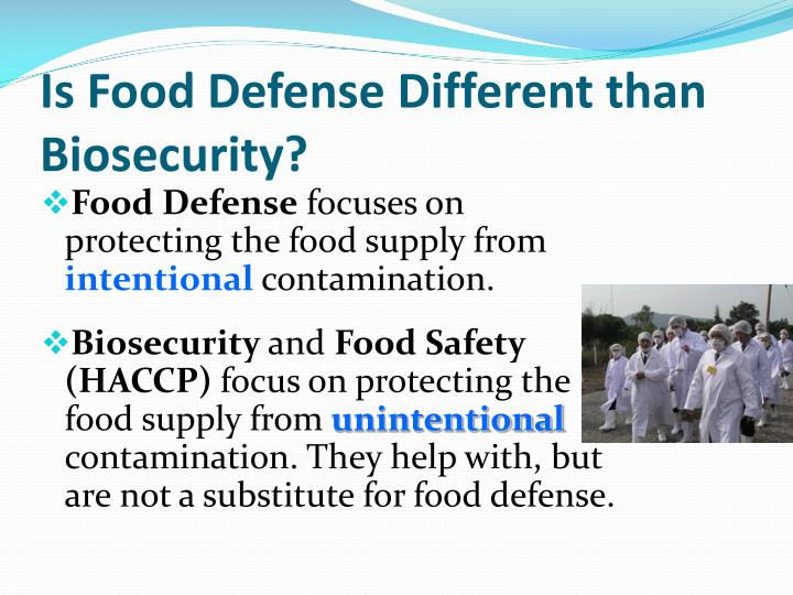 Is Food Defense Different than Biosecurity?