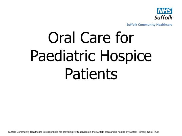 oral care for paediatric hospice patients n.