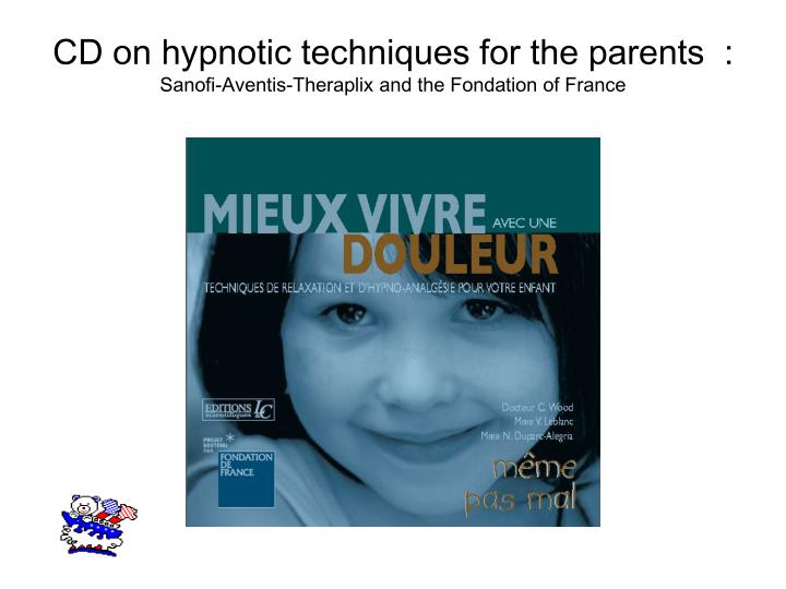 CD on hypnotic techniques for the parents  :