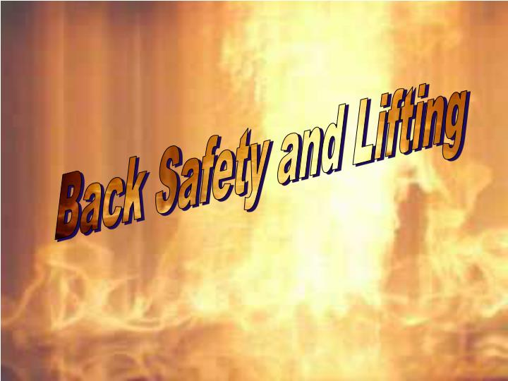 Back Safety and Lifting