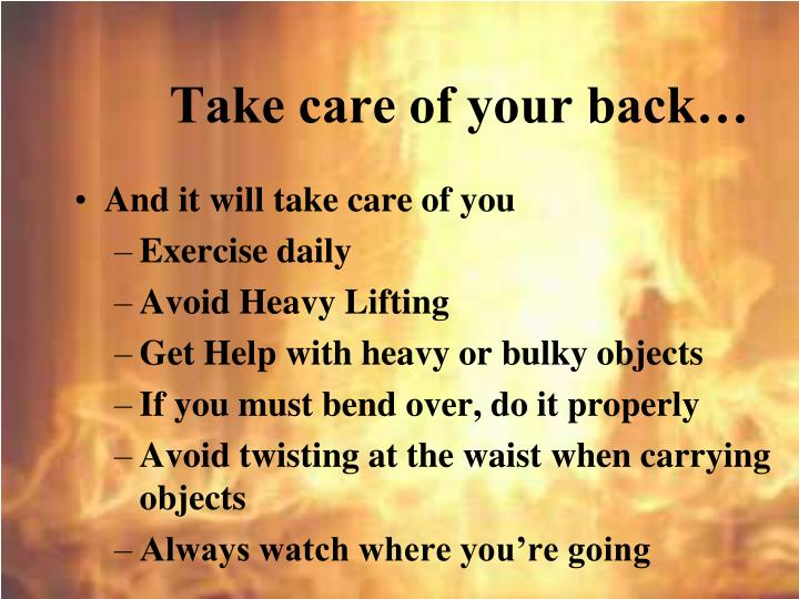 Take care of your back…