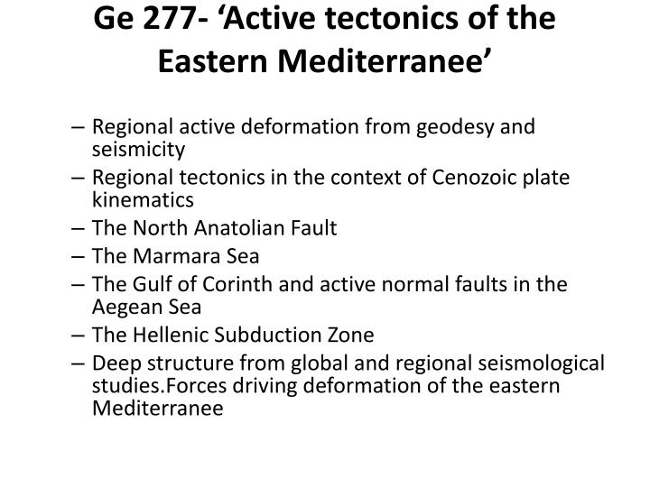 ge 277 active tectonics of the eastern mediterranee n.