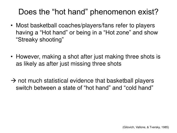 "Does the ""hot hand"" phenomenon exist?"