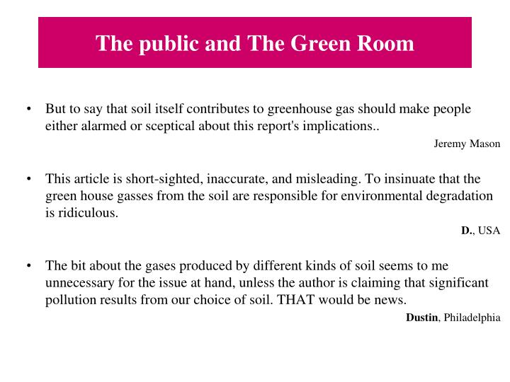 The public and The Green Room