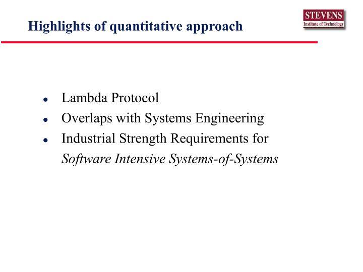 Highlights of quantitative approach