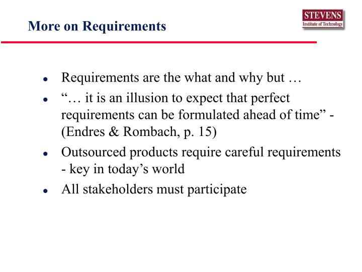 More on Requirements