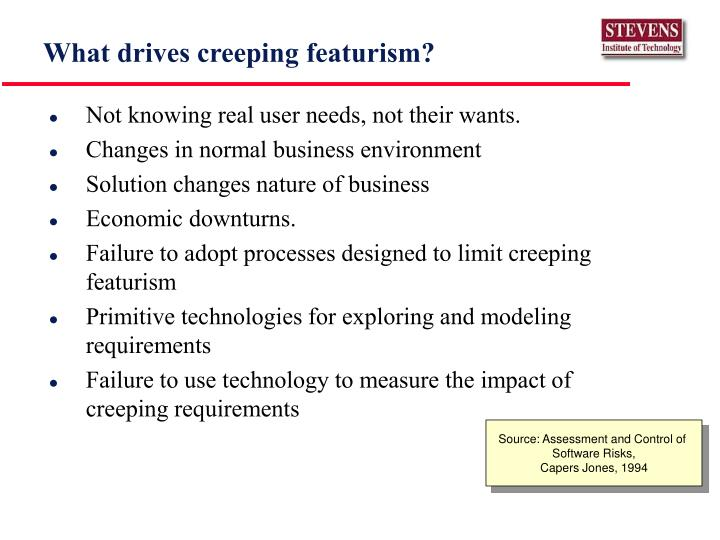 What drives creeping featurism?