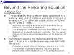 beyond the rendering equation absorption1