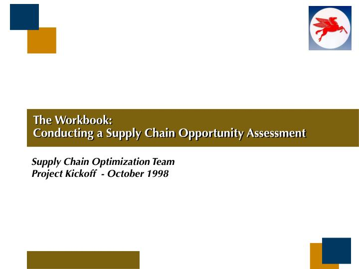 The workbook conducting a supply chain opportunity assessment