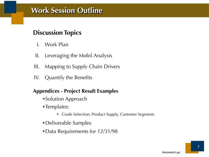 Work session outline