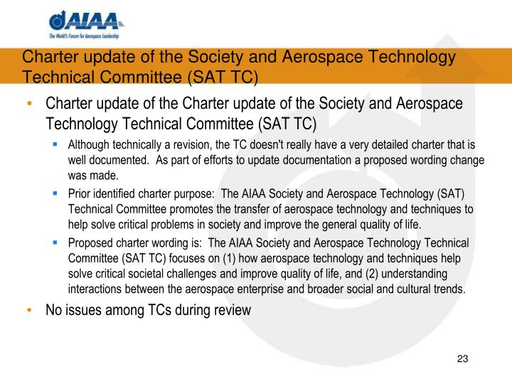 Charter update of the Society and Aerospace Technology Technical Committee (SAT TC)