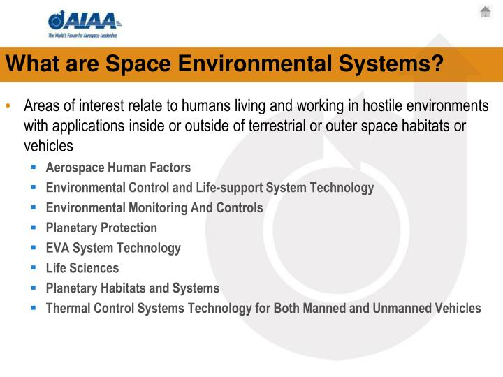 What are Space Environmental Systems?