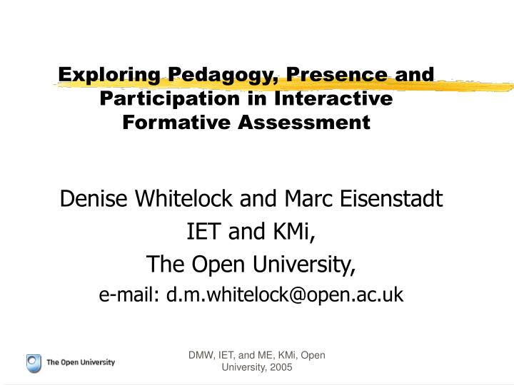 exploring pedagogy presence and participation in interactive formative assessment