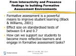 from interactivity and presence findings to building formative assessment environments